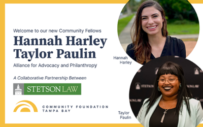 Community Foundation Tampa Bay and Stetson University College of Law Welcome Two New Community Fellows